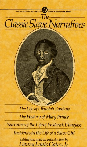 The Classic Slave Narratives 9780451627261