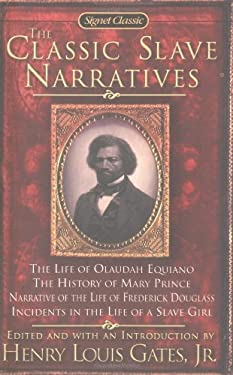 The Classic Slave Narratives 9780451528247