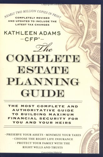 The Complete Estate Planning Guide: Revised and Updated 9780451214034
