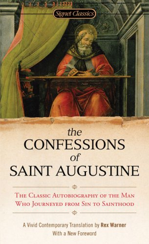 The Confessions of Saint Augustine 9780451531216