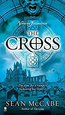 The Cross: Vampire Federation 9780451413161