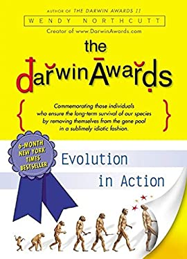 The Darwin Awards: Evolution in Action 9780452283442