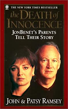 The Death of Innocence: JonBenet's Parents Tell Their Story 9780451409737