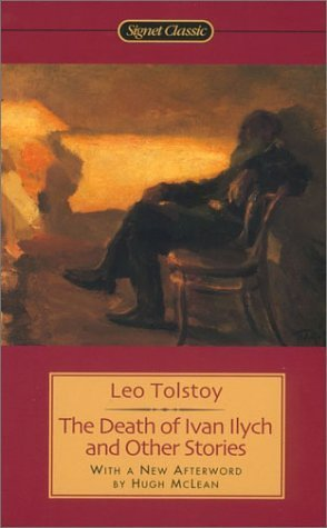 The Death of Ivan Ilych and Other Stories 9780451528803