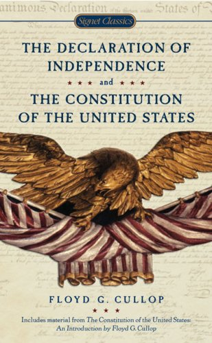 The Declaration of Independence and the Constitution of the United States of America 9780451531308