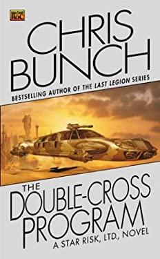 The Doublecross Program (Star Risk #3) 9780451459862