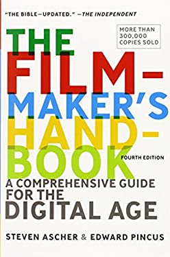 The Filmmaker's Handbook: A Comprehensive Guide for the Digital Age 9780452297289