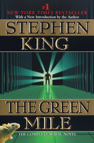 The Green Mile: A Novel in Six Parts 9780452278905