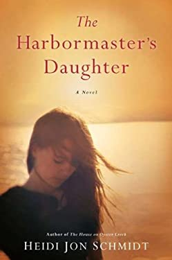 The Harbormaster's Daughter 9780451237873