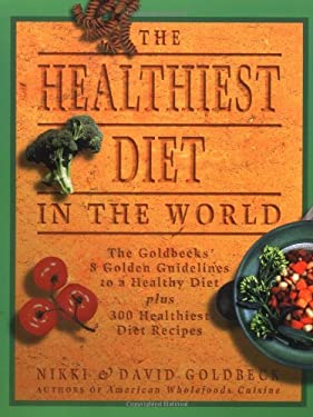 The Healthiest Diet in the World: A Cookbook and Mentor 9780452282162