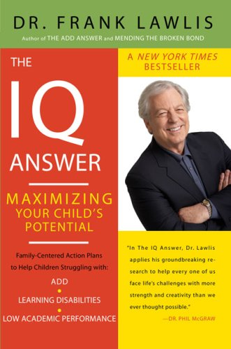 The IQ Answer: Maximizing Your Child's Potential 9780452288683