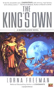 The King's Own: A Borderlands Novel 9780451460714