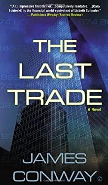 The Last Trade 9780451239631