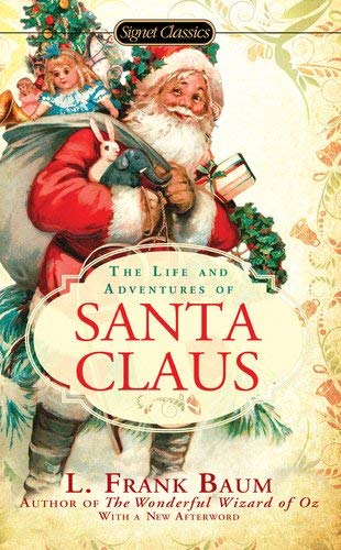 The Life and Adventures of Santa Claus 9780451532015