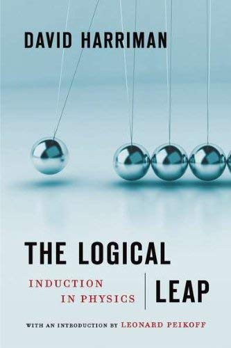 The Logical Leap: Induction in Physics 9780451230058