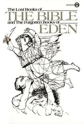 The Lost Books of the Bible and the Forgotten Books of Eden 9780452009448