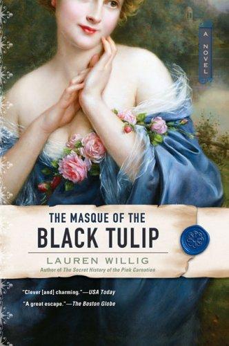 The Masque of the Black Tulip 9780451220042