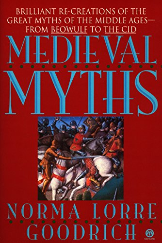 The Medieval Myths 9780452011281