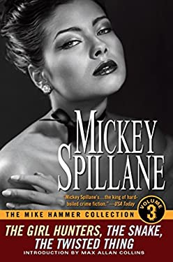 The Mike Hammer Collection, Volume III 9780451231246