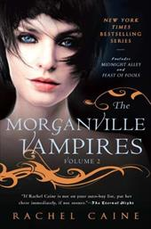 The Morganville Vampires: Mignight Valley and Feast of Fools