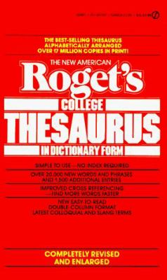 The New American Roget's College Thesaurus in Dictionary Form 9780451151674