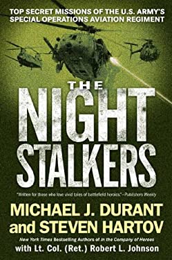 The Night Stalkers: Top Secret Missions of the U.S. Army's Special Operations Aviation Regiment 9780451222916