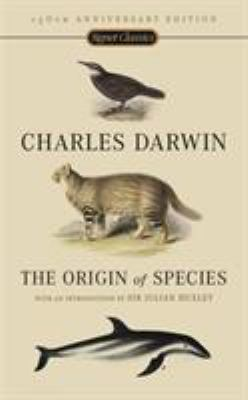 The Origin of Species: 150th Anniversary Edition 9780451529060