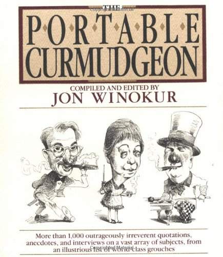 The Portable Curmudgeon 9780452266681