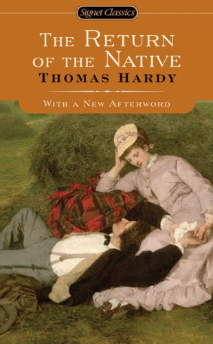 The Return of The Native (Signet Classics) Thomas Hardy, Jane Smiley and Jeffrey Meyers