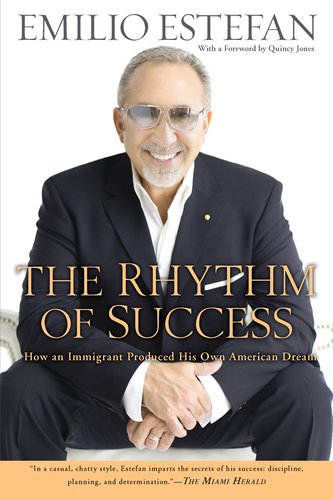 The Rhythm of Success: How an Immigrant Produced His Own American Dream 9780451230775
