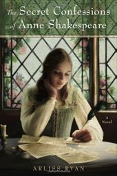 The Secret Confessions of Anne Shakespeare 1474772