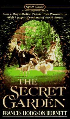 The Secret Garden: Tie-In Edition - Burnett, Frances Hodgson / McNulty, Faith