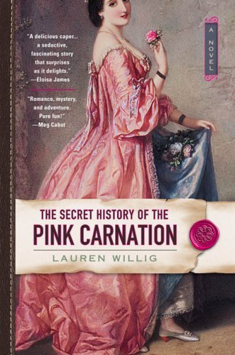 The Secret History of the Pink Carnation 9780451217424