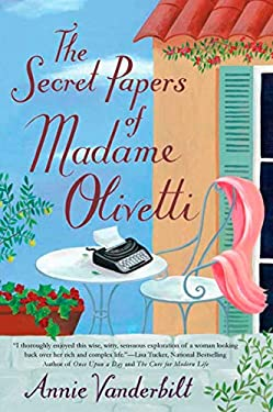 The Secret Papers of Madame Olivetti 9780451225276