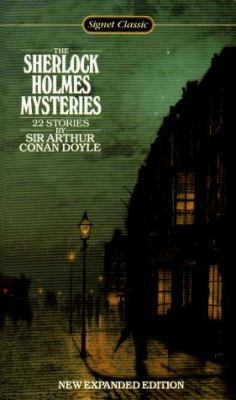 The Sherlock Holmes Mysteries: New Expanded Edition