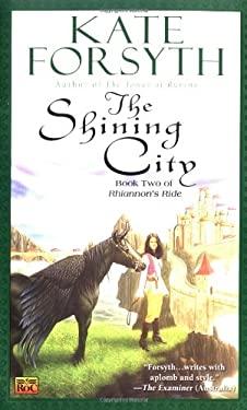 The Shining City 9780451460806