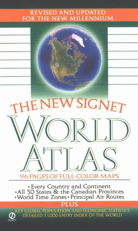 The Signet World Atlas: 6completely Revised and Updated 9780451197320