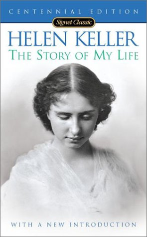 The Story of My Life (100th Anniversary Edition) 9780451528254