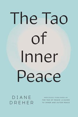 The Tao of Inner Peace: A Guide to Inner 9780452281998
