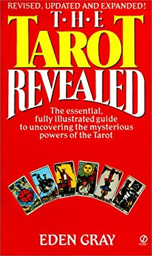 The Tarot Revealed: A Modern Guide to Reading the Tarot Cards 9780451156730