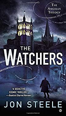 The Watchers: The Angelus Trilogy 9780451416797