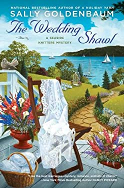 The Wedding Shawl: A Seaside Knitters Mystery 9780451233196