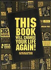 This Book Will Change Your Life Again!: 365 More Daily Instructions for Hysterical Living