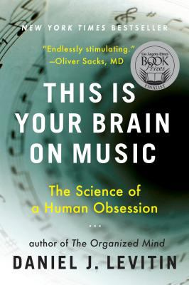 This Is Your Brain on Music: The Science of a Human Obsession 9780452288522