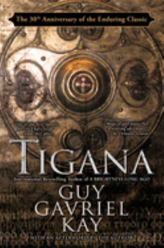 Tigana: 10th Anniversary Edition 9780451457769