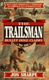 Trailsman 185: Bullet Hole Claims