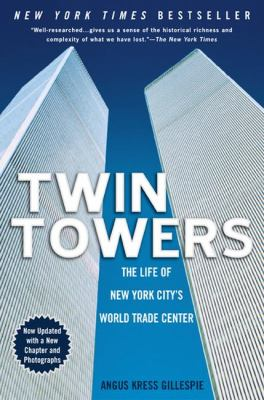 Twin Towers: The Life of New York City's Trade Center 9780451206848