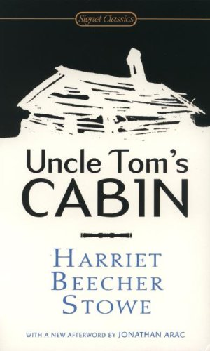 Uncle Tom's Cabin: Or, Life Among the Lowly 9780451530806