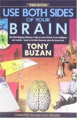 Use Both Sides of Your Brain: New Mind-Mapping Techniques, Third Edition 9780452266032