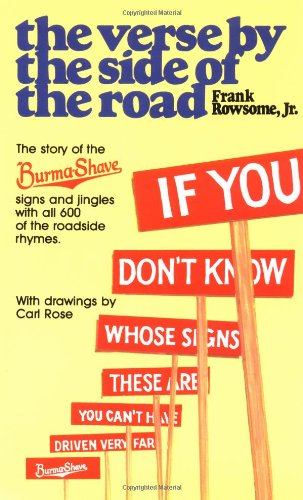 Verse by the Side of the Road: The Story of the Burma-Shave Signs and Jingles 9780452267626